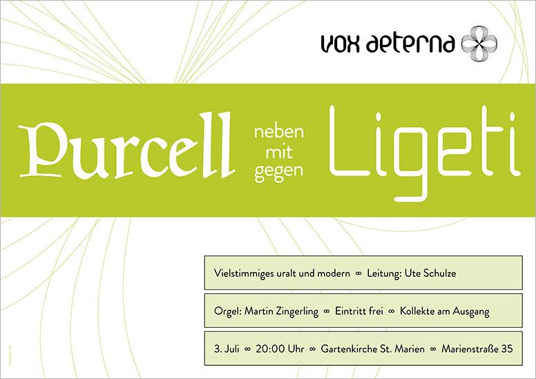 """Konzertplakat """"Purcell neben/mit/gegen Ligeti"""" des 16-stimmigen Vokalensembles vox aeterna aus Hannover"""